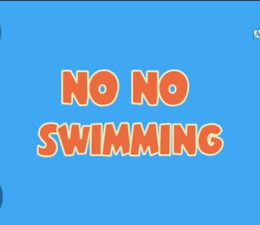 No No Swimming Song + Lyrics