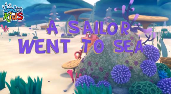 A Sailor Went to Sea + Lyrics
