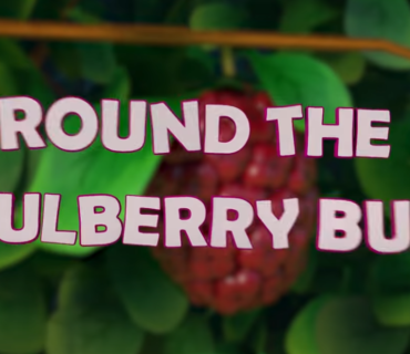 Here We Go Round the Mulberry Bush + Lyrics
